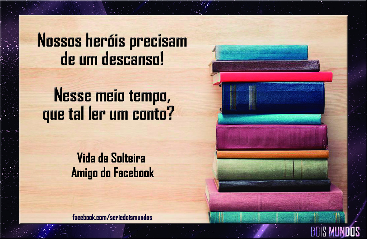 Vida de Solteira – Amigo do Facebook