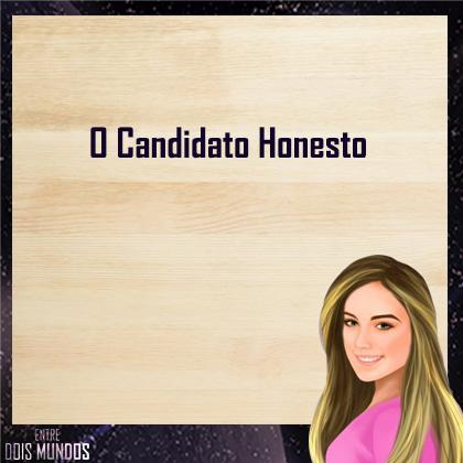 O Candidato Honesto